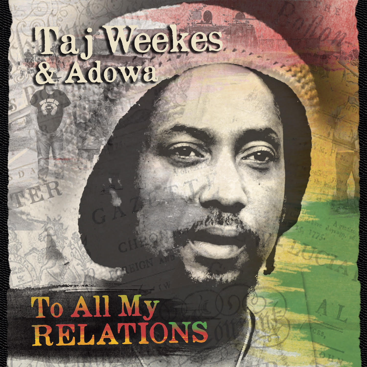 Image result for taj weekes to all my relations